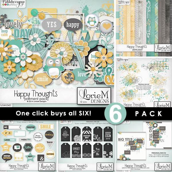 Happy Thoughts ~ 6-Pack plus FWP by LorieM Designs