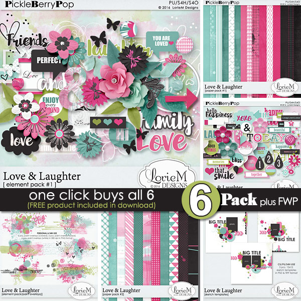 Love & Laughter ~ 6-Pack PLUS FWP by LorieM Designs